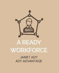 A ready workforce, Janet Ady
